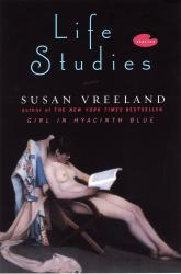 Cover Picture for Susan Vreeland's Life Studies