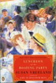 Cover for: Luncheon of the Boating Party by Susan Vreeland